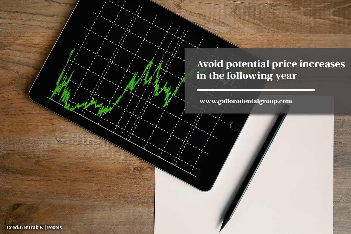Avoid potential price increases