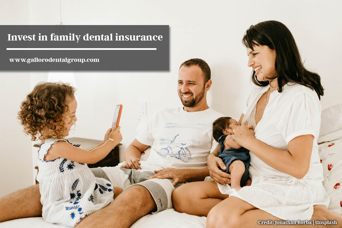 Invest in family dental insurance